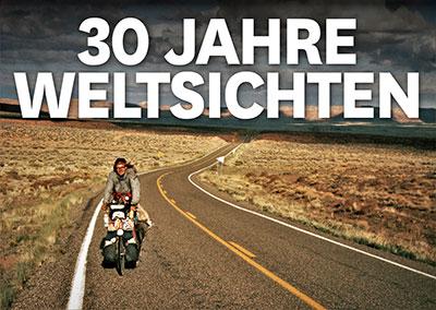 30 JAHRE WELTSICHTEN