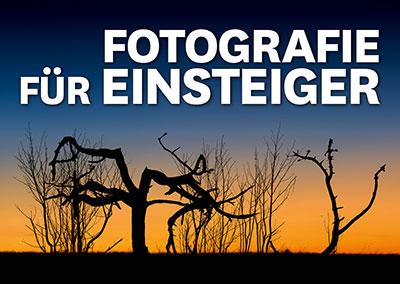 Fotografie für Einsteiger