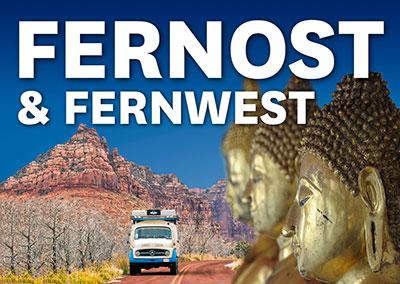 FERNOST & FERNWEST