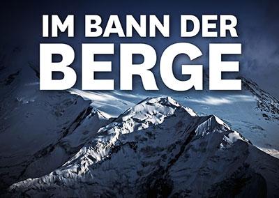 IM BANN DER BERGE