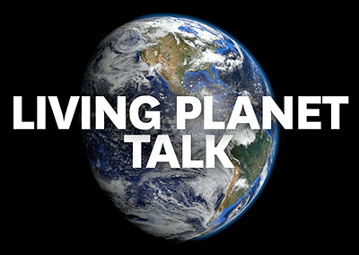 Living Planet Talk
