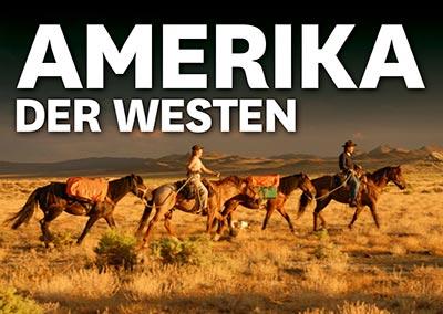 AMERIKA - Der Westen