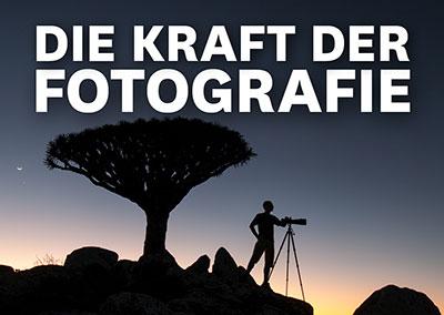 DIE KRAFT DER FOTOGRAFIE