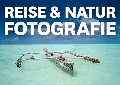 REISE- UND NATURFOTOGRAFIE